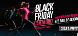 Black Friday na Centauro e Netshoes com preços incríveis!